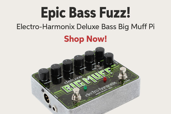 Epic Bass Fuzz! Electro-Harmonix Deluxe Bass Big Muff Pi Shop Now!