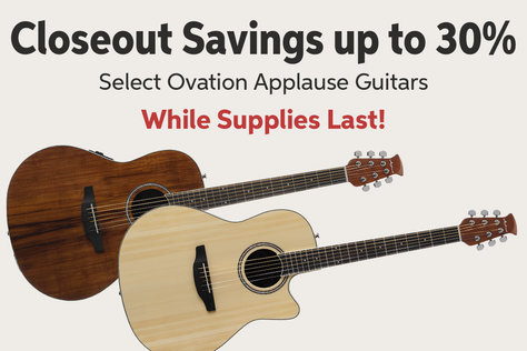 Closeout Savings up to BOlMi Select Ovation Applause Guitars While Supplies Last!