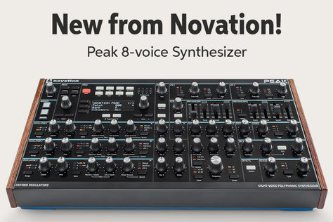 New from Novation! Peak 8-voice Synthesizer