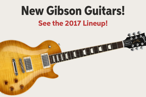 New Gibson Guitars! See the 2017 Lineup!