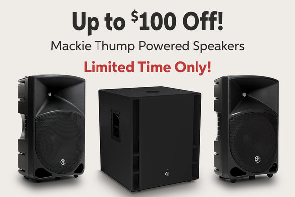 Up to $100 Off! Mackie Thump Powered Speakers Limited Time Only! N