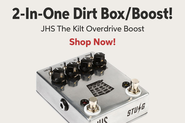 2-ln-One Dirt BoxlBoost! JHS The Kilt Overdrive Boost Shop Now!
