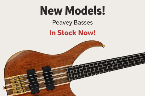 New Models! Peavey Basses In Stock Now!