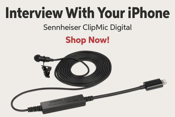 Interview With Your iPhone Sennheiser ClipMic Digital Shop Now!