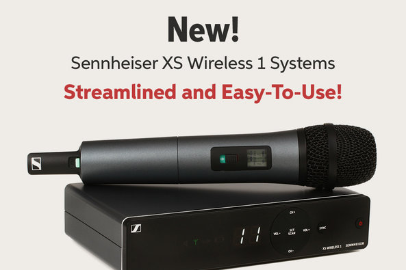 New! Sennheiser XS Wireless 1 Systems Streamlined and Easy-To-Use!