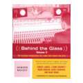 BackBeat Books Behind the Glass, Volume IIBehind the Glass, Volume II