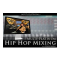 Multi Platinum Hip Hop Mixing Interactive Course