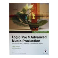 Peachpit Press Logic Pro 9 Advanced Music ProductionLogic Pro 9 Advanced Music Production