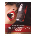 Thomson Course Technology The Microphone BookThe Microphone Book