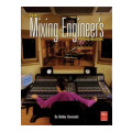 Thomson Course Technology The Mixing Engineer's HandbookThe Mixing Engineer's Handbook