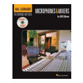 Hal Leonard Recording Method: Book One - Microphones & Mixers - Volume 1