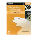 Berklee Press Songwriter's Workshop: MelodySongwriter's Workshop: Melody
