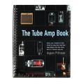 BackBeat Books The Tube Amp Book (Deluxe Revised Edition)