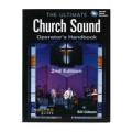 Hal Leonard The Ultimate Church Sound Operator's HandbookThe Ultimate Church Sound Operator's Handbook