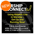 Sweetwater Worship ConnectED Ableton Class