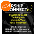 Sweetwater Worship ConnectED Vocal Class