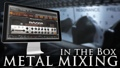 Multi Platinum Nashville Metal In-the-Box Mixing Interactive Course