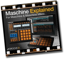 Groove3 Maschine Explained