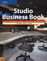Thomson Course Technology The Studio Business Book - 3rd Edition