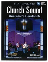 Hal Leonard The Ultimate Church Sound Operator's Handbook