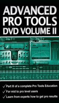 Secrets of the Pros Advanced Pro Tools Volume II - ProTools Vol. 2 - Advanced image 1