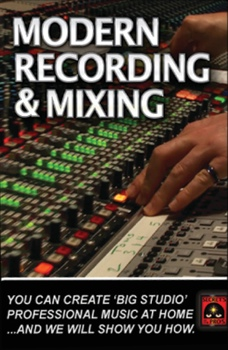 Secrets of the Pros Modern Recording & Mixing - Volume 3 image 1