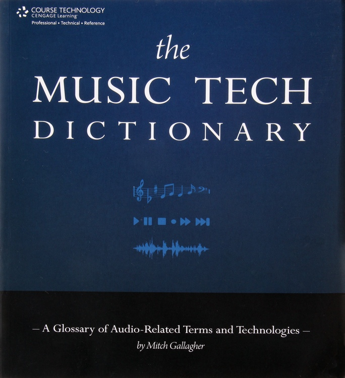 Thomson Course Technology The Music Tech Dictionary image 1