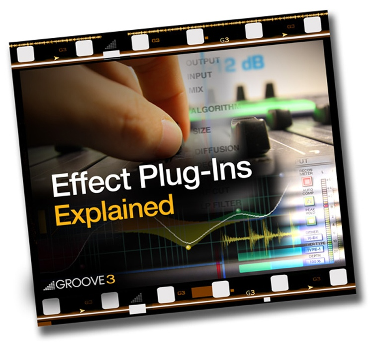 Groove3 Effects Plug-Ins Explained image 1