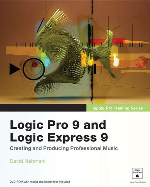 Peachpit Press Logic Pro 9 and Logic Express 9 image 1