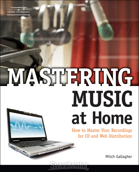 Thomson Course Technology Mastering Music at Home image 1