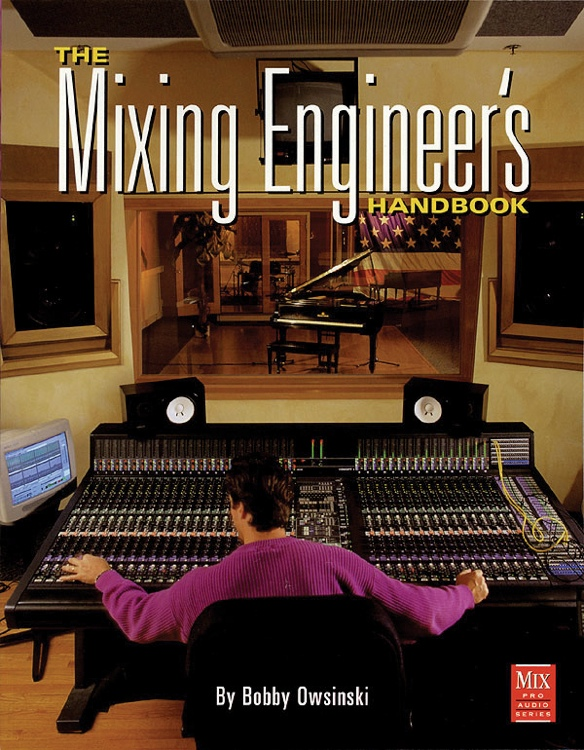 Thomson Course Technology The Mixing Engineer\'s Handbook image 1