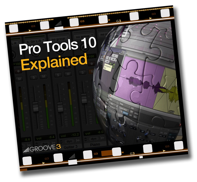 Groove3 Pro Tools 10 Explained image 1