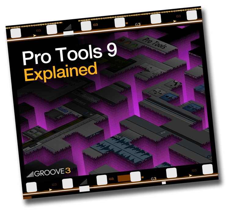 Groove3 Pro Tools 9 Explained image 1