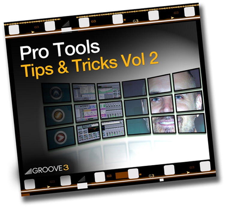 Groove3 Pro Tools Tips & Tricks Vol 2 image 1