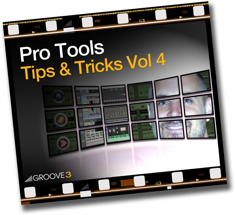 Groove3 Pro Tools Tips & Tricks Vol 4 image 1