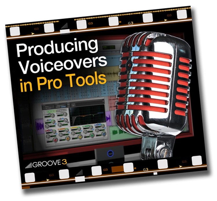 Groove3 Producing Voiceovers in Pro Tools image 1