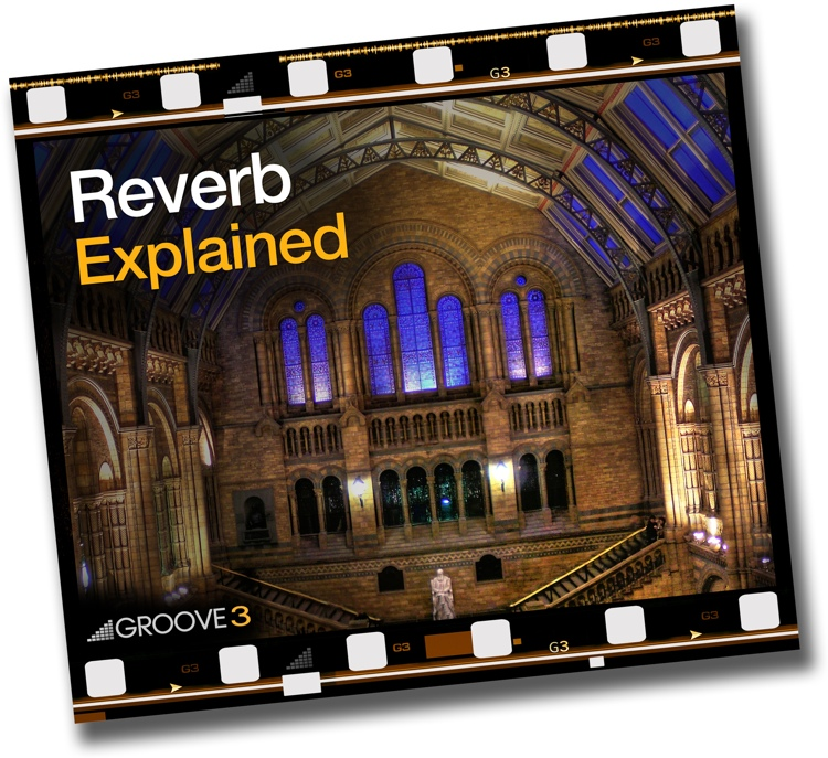 Groove3 Reverb Explained image 1