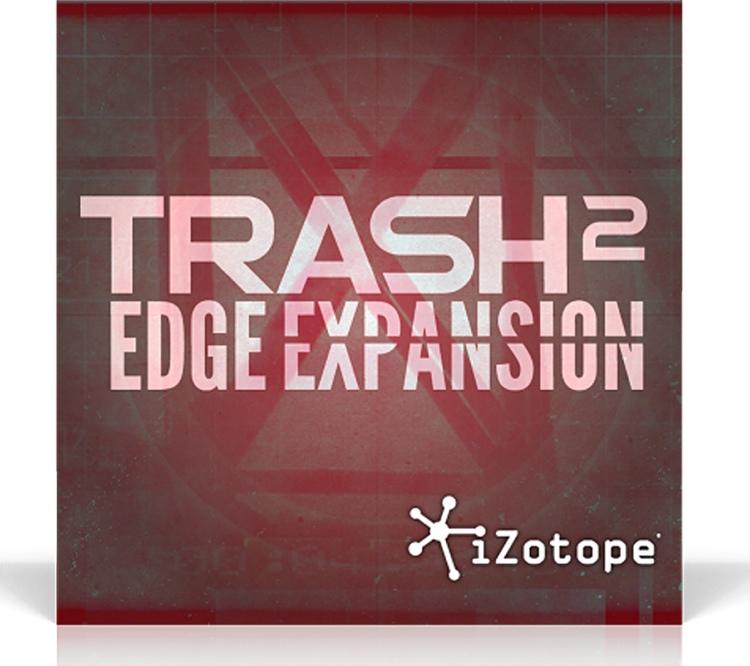iZotope Trash 2 Expansion Pack: Edge image 1