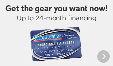 Get the Gear You Want NOW! Up to 24-month Financing