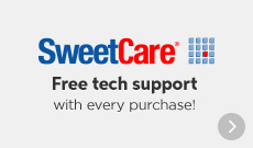 SweetCare - Free tech support with every purchase!