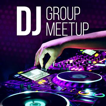 DJ Group Meetup