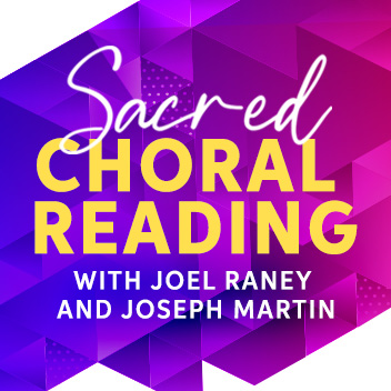 Sacred Choral Reading Session with Joel Raney and Joseph Martin