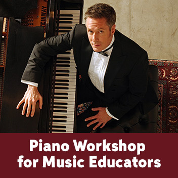 Piano Workshop for Music Educators w/ Keith Snell